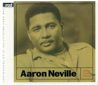Warm Your Heart Aaron Neville - XRCD24