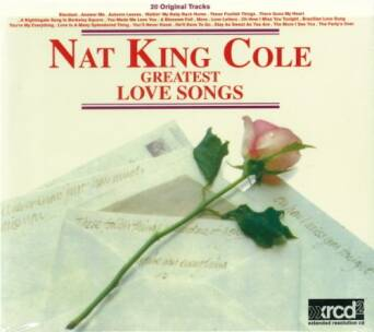 Greatest Love Songs Nat King Cole - XRCD24