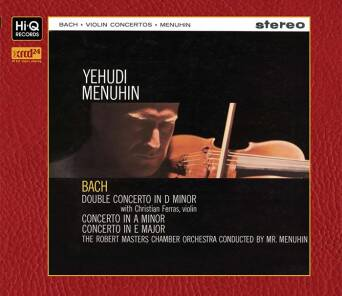"""Bach : Violin Concertos Violin Concerto in A Minor, BWV 1041 Concerto for 2 Violins in D Minor, BWV 1043 Violin Concerto in E Major, BWV 1042"" Yehudi Menuhin (Violin, Conductor)  - XRCD24"