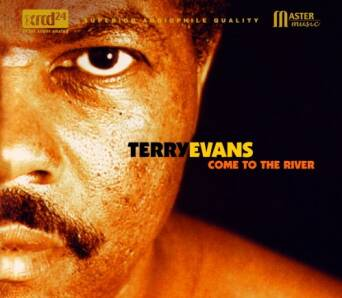 Come To The River Terry Evans - XRCD24